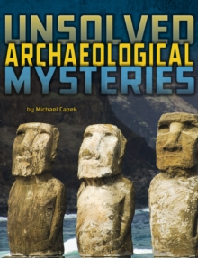 Unsolved Archaeological Mysteries, Paperback / softback Book