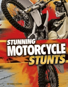Stunning Motorcycle Stunts, Paperback Book