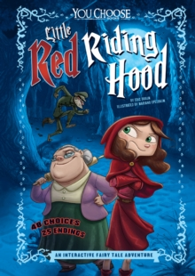 Little Red Riding Hood : An Interactive Fairy Tale Adventure, Paperback Book