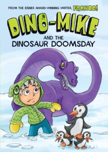 Dino-Mike and Dinosaur Doomsday, Paperback Book