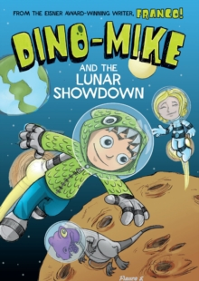 Dino-Mike and the Lunar Showdown, Paperback Book