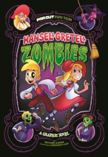 Hansel & Gretel & Zombies : A Graphic Novel, Paperback / softback Book