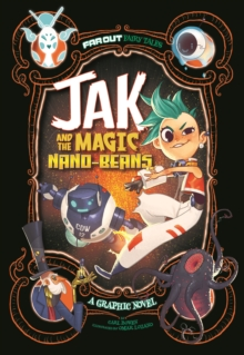 Jak and the Magic Nano-beans : A Graphic Novel, Paperback / softback Book