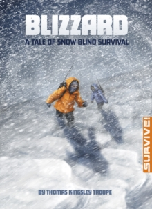 Blizzard: A Tale of Snow-Blind Survival, Paperback Book