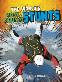 The World's Most Daring Stunts, Paperback / softback Book