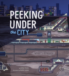 Peeking Under the City, Paperback / softback Book