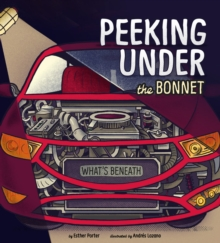 Peeking Under the Bonnet, Paperback / softback Book