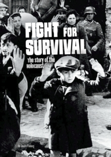 Fight for Survival : The Story of the Holocaust, Paperback Book