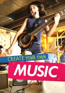 Create Your Own Music, Hardback Book