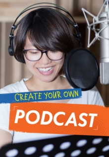 Create Your Own Podcast, Paperback Book