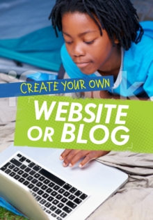Create Your Own Website or Blog, Paperback Book