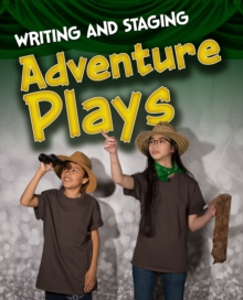 Writing and Staging Adventure Plays, PDF eBook