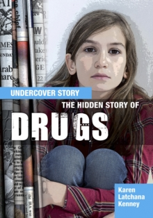 The Hidden Story of Drugs, Hardback Book