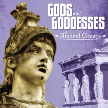 Gods and Goddesses of Ancient Greece, Hardback Book