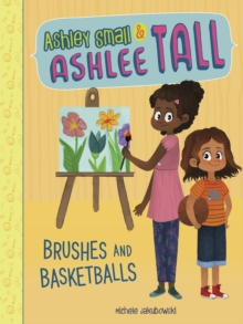Brushes and Basketballs, Paperback Book