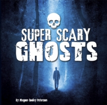 Super Scary Ghosts, Paperback Book