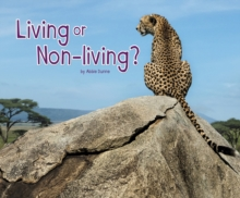 Living or Non-Living?, Hardback Book