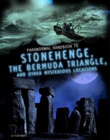 Handbook to Stonehenge, the Bermuda Triangle, and Other Mysterious Locations, Paperback Book