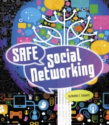 Safe Social Networking, Hardback Book
