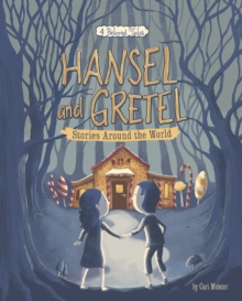 Hansel and Gretel Stories Around the World : 4 Beloved Tales, Paperback / softback Book