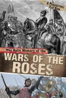 The Split History of the Wars of the Roses : A Perspectives Flip Book, Paperback Book