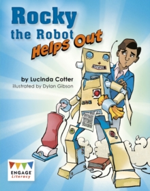 Rocky the Robot Helps Out, Paperback / softback Book