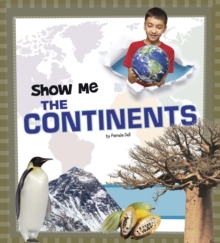 Show Me the Continents, Hardback Book