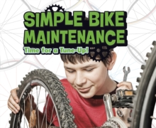 Simple Bike Maintenance : Time for a Tune-Up!, Paperback Book