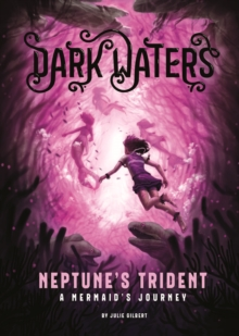 Neptune's Trident : A Mermaid's Journey, Paperback Book