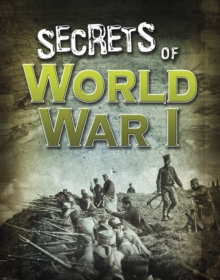 Secrets of World War I, Paperback / softback Book