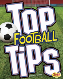 Top Football Tips, Hardback Book