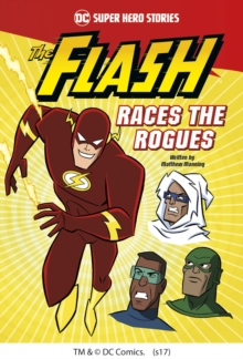 The Flash Races the Rogues, Paperback / softback Book