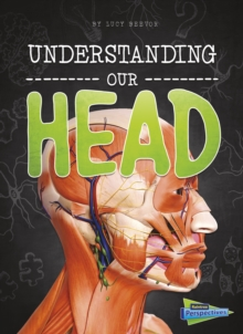 Understanding Our Head, Hardback Book