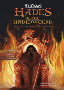 Hades and the Underworld : An Interactive Mythological Adventure, Paperback / softback Book
