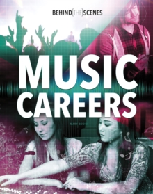 Behind-the-Scenes Music Careers, Hardback Book