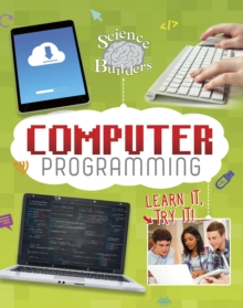 Computer Programming : Learn It, Try It!, Paperback / softback Book