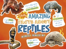 Totally Amazing Facts About Reptiles, Hardback Book