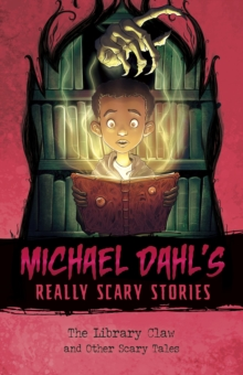 The Library Claw : And Other Scary Tales, Paperback Book