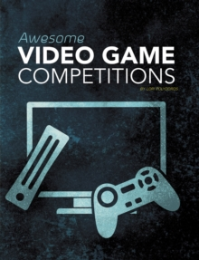 Awesome Video Game Competitions, Paperback / softback Book