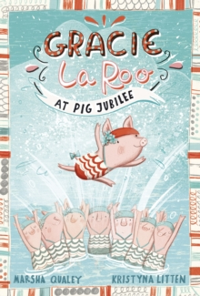 Gracie Laroo at Pig Jubilee, Paperback Book