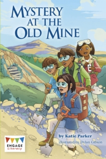 Mystery at the Old Mine, Paperback / softback Book