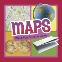 Maps : What You Need to Know, Hardback Book