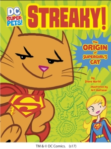 Streaky : The Origin of Supergirl's Cat, Paperback / softback Book
