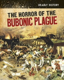 The Horror of the Bubonic Plague, Paperback / softback Book