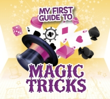 My First Guide to Magic Tricks, Hardback Book