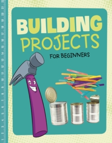 Building Projects for Beginners, Hardback Book