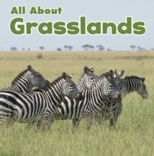 All About Grasslands, Paperback / softback Book