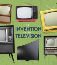 The Invention of the Television, Hardback Book