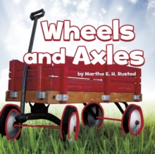 Wheels and Axles, Hardback Book