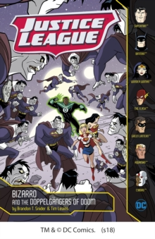 Bizarro and the Doppelgangers of Doom, Paperback / softback Book